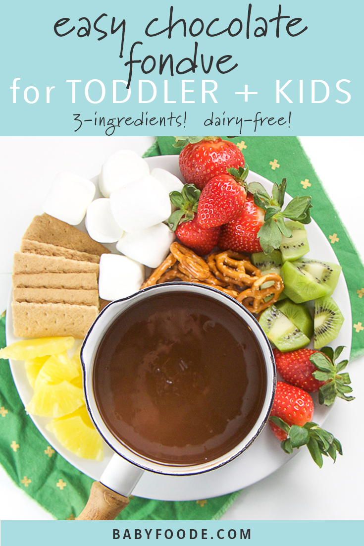 Easy Chocolate Fondue for Toddler + Kids (Dairy-Free)