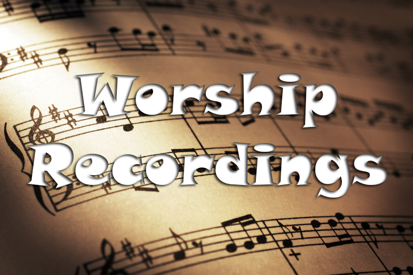 worshiprecordings.jpg