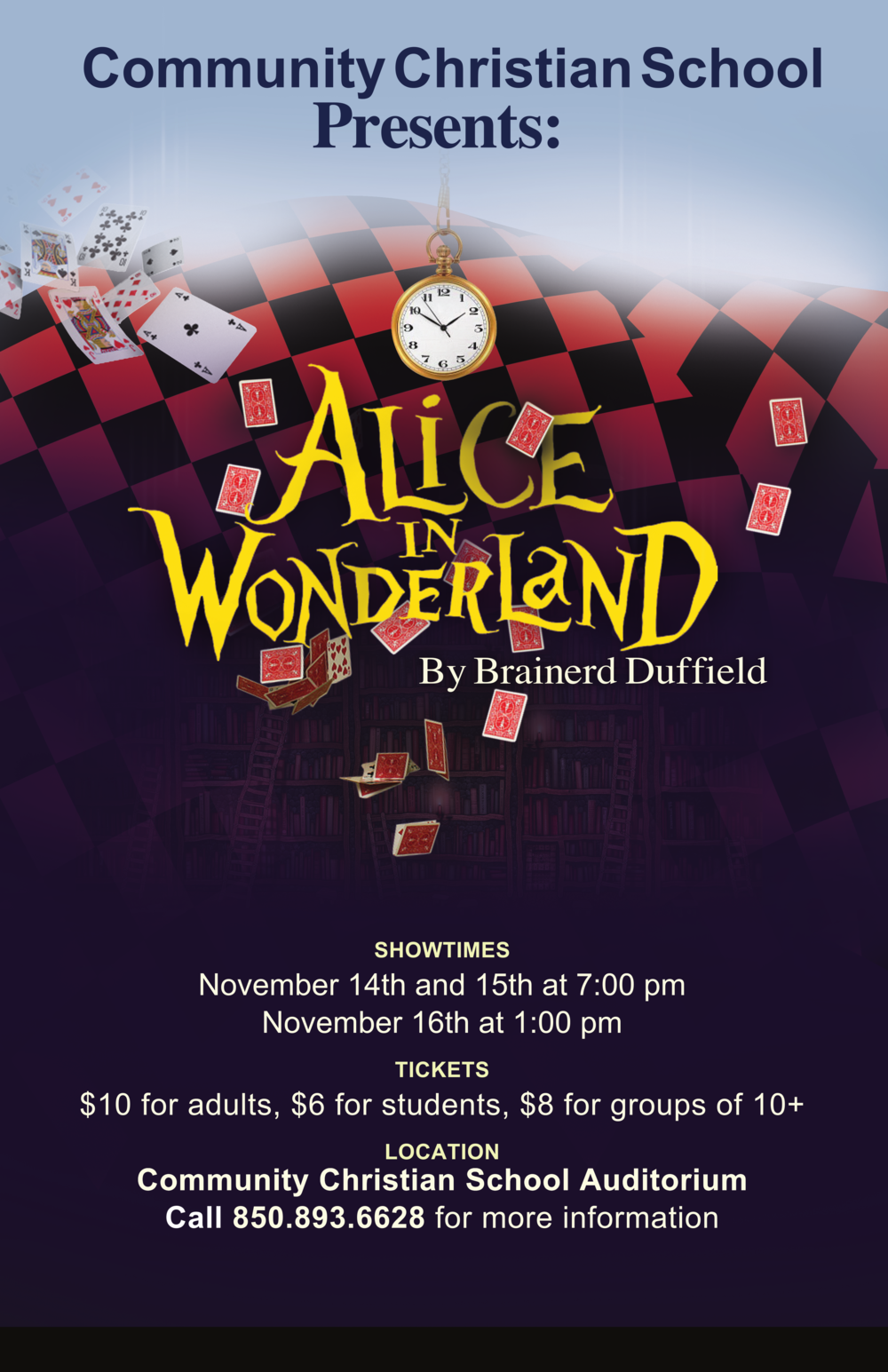 ALICE IN WONDERLAND - NOV 14-16