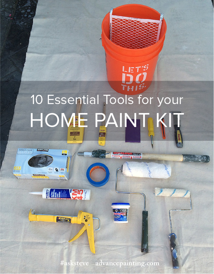 10 Essential Tools For Your Home Paint Kit Central Coast Painting Contractor Advance Serving San Luis Obispo Arroyo Grande Orcutt Five Cities