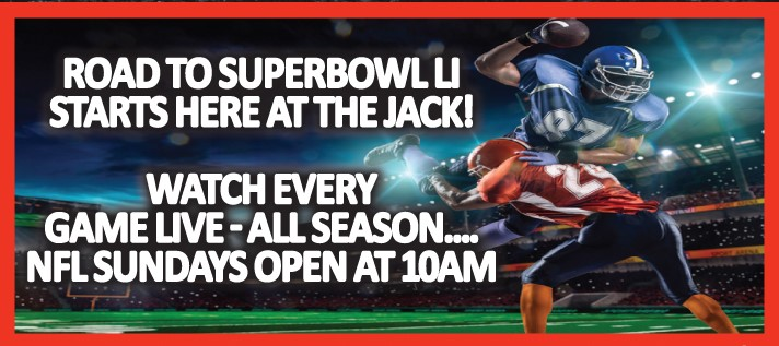 Come on down to the Jack to watch all games live - all season!