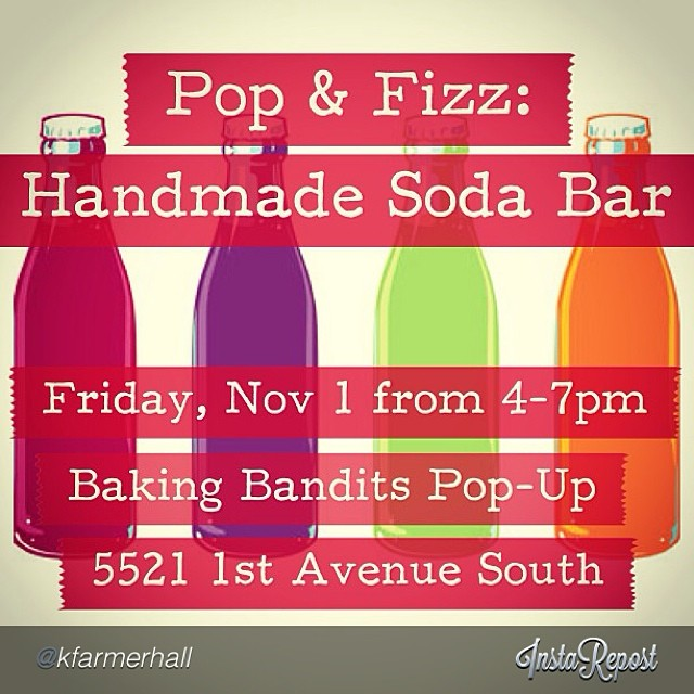 "by @kfarmerhall ""Join @bakingbandits tomorrow night for Pop & Fizz: A Handmade Soda Bar! We'll be slinging sodas bandit style from 4-7pm at our shop! We will have a great selection of homemade syrups to mix up your custom fizzy. See you there! #bethereorbesquare #kidsandadults #livealittle #thebakingbandits #revivebham #revivewoodlawn #instagrambham @revivebirmingham"""