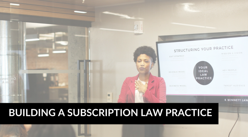 Building a Subscription Law Practice.png