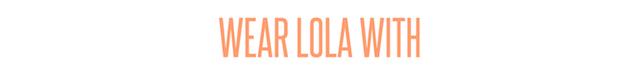 wearLOLA.jpg