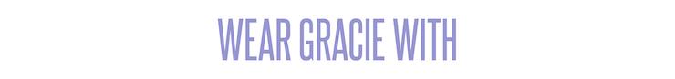 wearGRACIE.jpg