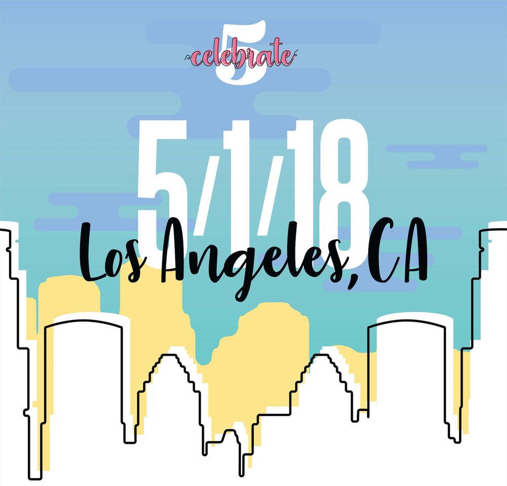 CELEBRATE 5 - LOS ANGELES