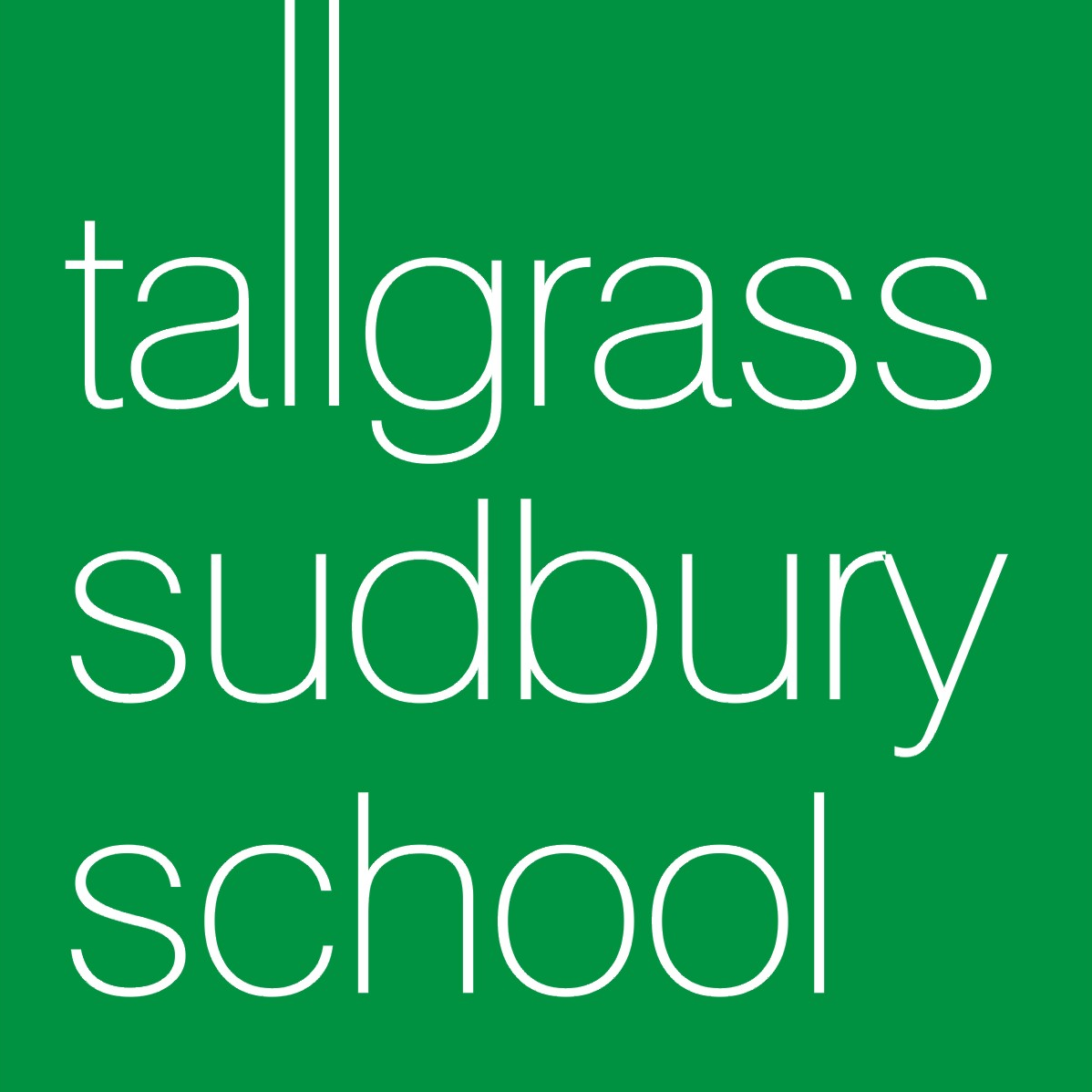 Tallgrass Sudbury School | Because Life Is Not Standardized
