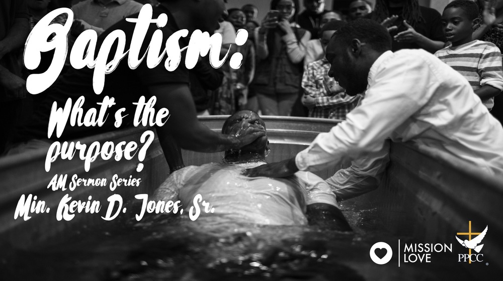 Baptism: What's the purpose?