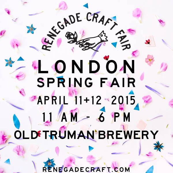 Renegade craft fair london 2015