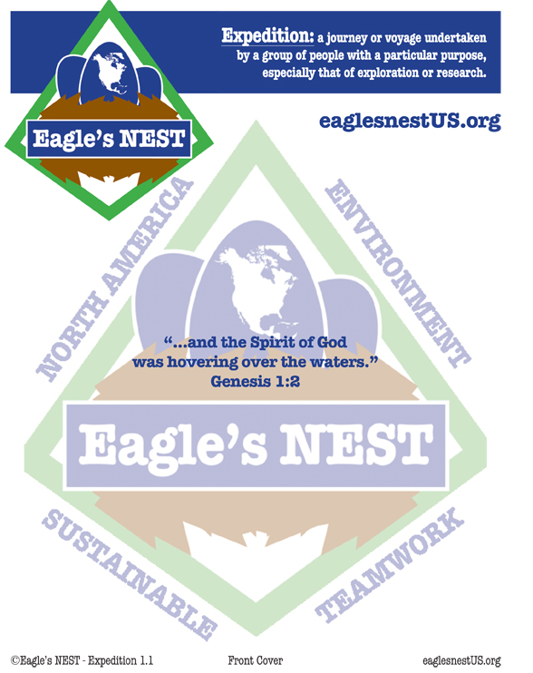 Expedition is a three lesson study for small group studies, retreats, etc. This lesson plan is designed for adults and older students. Lesson One - In the Beginning: Teachings about creation Lesson Two - Knowing God: Teachings about how we can actually know God better by observing and experiencing His creative works Lesson Three - Eagle's NEST: Teachings about caring for creation