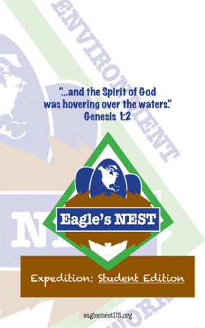 Expedition - Student Edition (SE) is a two lesson study designed for ages middle school through early high school.    Lesson One - In the Beginning: Combines the teachings on creation and knowing God better through creation    Lesson Two - Eagle's NEST: Teachings about caring for creation