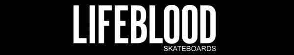 lifebloodskateboards