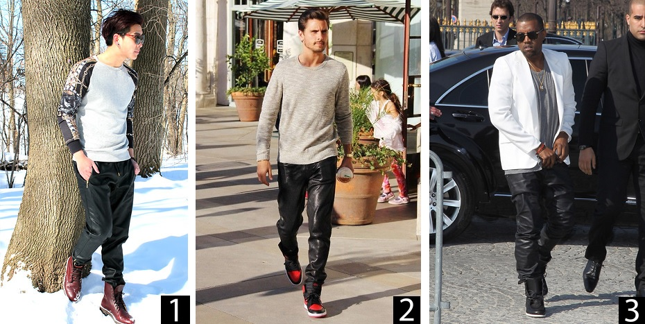 1.  Stanley Chen // fashion blogger   2. Scott Disick  3. Kanye West // It is literally disrespectful, especially to Kanye, to talk about leather pants without showcasing him.