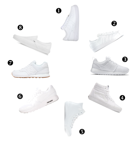 ( Click the Name for Item Link)  1.   Nike Air Force 1      2.   Adidas Superstar       3. Nike Roshe (  similar  )     4.   Vans Sk8-Hi        5.   Converse Chuck Taylor All-Star       6.   Nike Air Max 1       7.   New Balance 574        8.   Vans Slip On