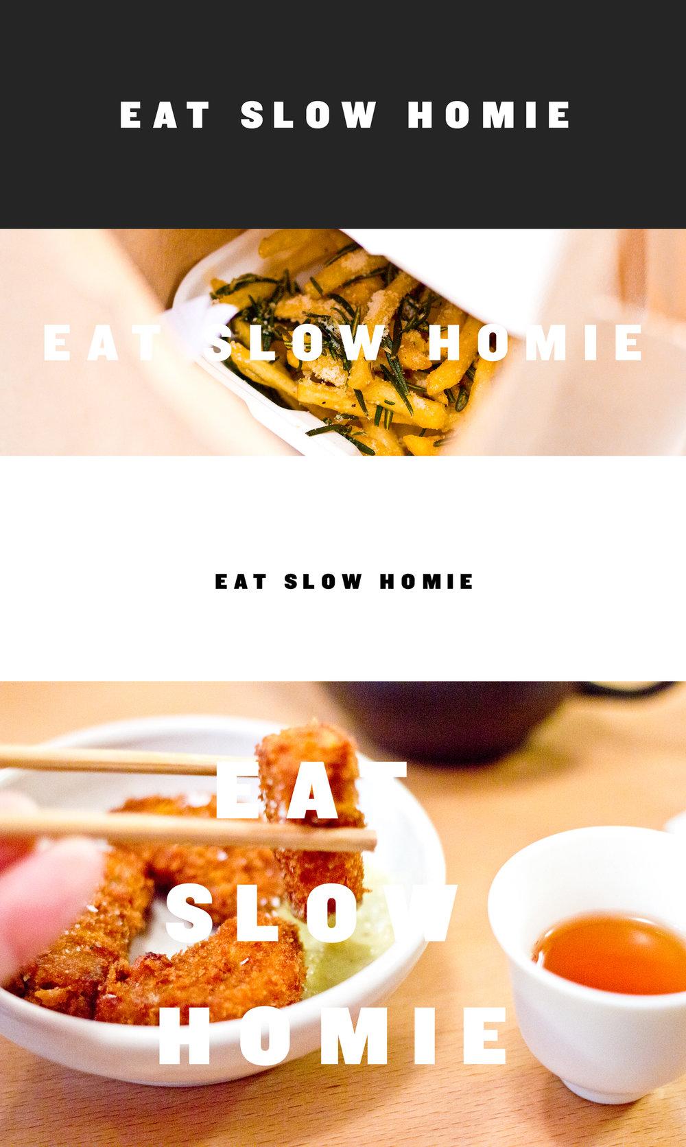eat-slow-homie.jpg