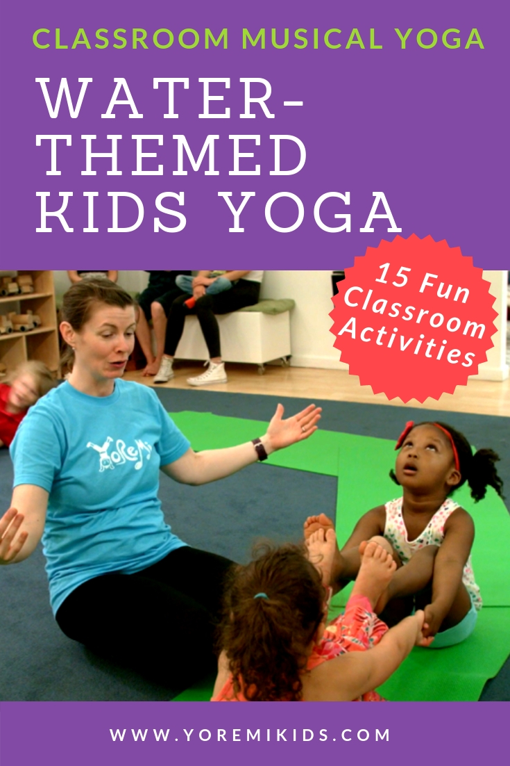 water themed kids musical yoga and mindfulness activities for early education classrooms. Perfect for the water unit in your curriculum or celebrating world water day.
