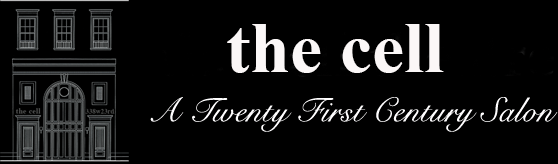 the cell • A Twenty First Century Salon