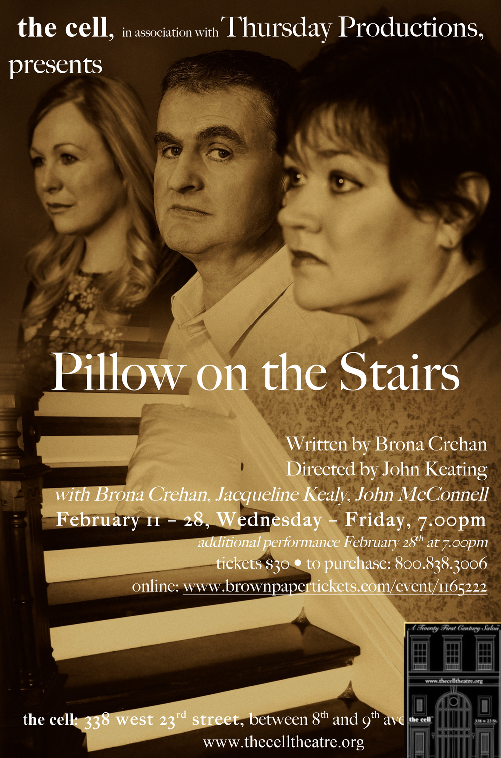 pregnancy sets off a chain of events in the lives of three people in PILLOW ON THE STAIRS.  What follows creates a web of secrets and denials that binds this trio of ordinary, flawed individuals together for a lifetime. Every decision has lasting consequences in this intimate story about love, loyalty, betrayal, and trust. PILLOW ON THE STAIRS stars John McConnell (The Weir on Broadway), Jacqueline Kealy (Eclipsed at Irish Rep) and Brona Crehan. The production team includes:  John Keating (Production Director), Gertjan Houben  (lighting), Florian Staab (sound design) and Mackenzie Meeks (stage manager). PILLOW ON THE STAIRS runs February 11 - 28, Wednesday - Friday at 7pm with an additional performance on Feb 28 at 7pm.