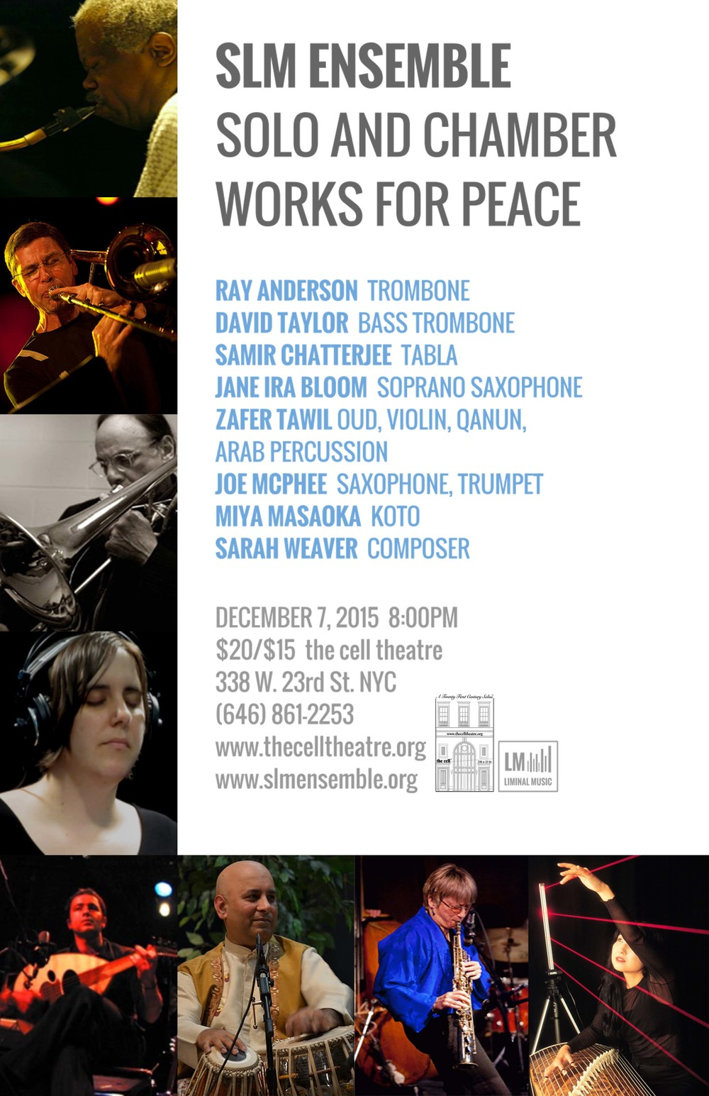 "SLM Ensemble: Solo and Chamber Works for Peace. In remembrance of Pearl Harbor and for creation of peace in our time, musicians from the SLM Ensemble perform solo and chamber music compositions and improvisations for peace. Musicians: Ray Anderson, trombone, Jane Ira Bloom, soprano saxophone, Samir Chatterjee, tabla, Miya Masaoka, koto, Joe McPhee, saxophone, trumpet, Zafer Tawil, oud, violin, qanun, Arab percussion, Dave Taylor, bass trombone, Sarah Weaver, composer The SLM Ensemble is a New York City based experimental music large ensemble created by co-artistic directors bassist/composer Mark Dresser and conductor/composer Sarah Weaver. The SLM Ensemble performs and records works for large ensemble, solo and chamber works, film/multimedia, and the telematic medium via the internet by Dresser, Weaver, and at times collaborating composers. The modular roster is composed of diverse pioneering musicians of our time. The name SLM is an acronym ""Source Liminal Music"" as well as a tri-consonantal root of words from several languages that mean ""peace"".  www.slmensemble.org"