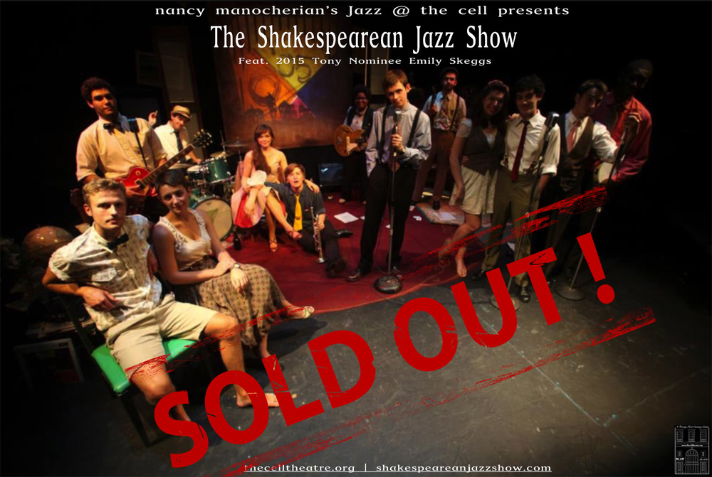 A buoyant celebration of Shakespeare's words colliding with a New Orleans jazz beat featuring Tony nominee, Emily Skeggs. After sold out summer performances at nancy manocherian's Jazz at the cell, multiple runs in Boston and New Orleans, New York City is ready for The Shakespearean Jazz Show!  Energetic and innovative, The Shakespearean Jazz Show reinvigorates and recontextualizes Shakespearean performance. Experience how the loose, improvisatory nature of jazz music can free Shakespearean text, allowing the feeling and intent of the words to be expressed in a completely new way. The Nine Worthies band, whose name is born from Shakespeare's Love's Labour's Lost, collaborates with the ensemble, providing an unforgettable parade of Shakespearean sonnets, songs and scenes composed to original New Orleans-style jazz. Don't miss your chance to enjoy the playful antics and soulful music live in The Shakespearean Jazz Show, a Boston-born project created by young artists from Emerson College and Berklee College of Music.