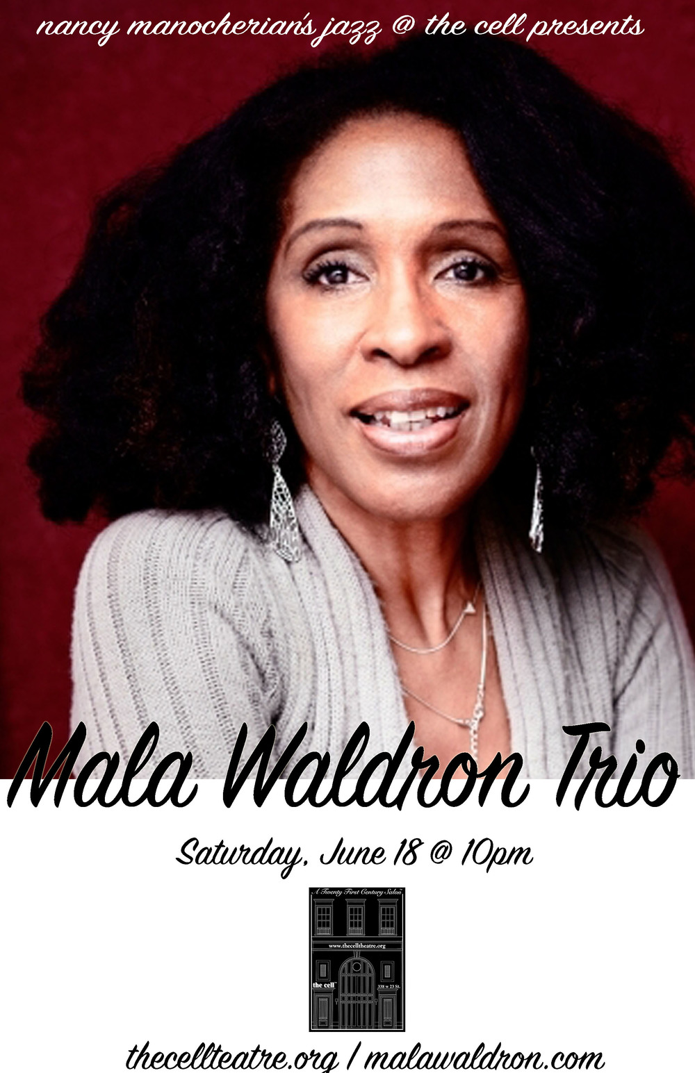 "Vocalist, pianist and composer, Mala Waldron is a native of New York.  Her musical approach reflects the varied styles of music she was exposed to as a youngster including jazz, soul, calypso and classical. She's the daughter of renown jazz pianist/composer Mal Waldron and credits both parents (her mother, Elaine, being a fine jazz pianist and vocalist) with giving her a solid and varied foundation in jazz. Mala has enjoyed performing for audiences all over the world including, France, Italy, Japan, China and Russia.   Her recorded works include, ""He's My Father,"" a duo project with her father and ""Lullabye,"" her debut CD as a leader & tribute to Godmother, Billie Holiday.  Waldron's first U.S. release, ""Always There,"" was voted one of Jazz USA's Top CDs of the year.   Her latest CD, ""Deep Resonance,"" was launched with a CD Release Party at NYC's Club Bonafide and is already receiving wonderful early reviews.   ""When you hear Mala Waldron's soulful voice ... you realize that you are experiencing something very special, for Waldron is not only an accomplished vocalist and songwriter,  but also a fine pianist who hits the keys with great precision, bringing various musical influences into the jazz realm."" -- Ernest Barteldes, All About Jazz ""She sings in a silken contralto with a whispering vibrato so apt for the sensuous, soulful songs that she composes ... a perfectly shaded mixture of power and melancholic sensitivity""  -- Jazzdagama.com"