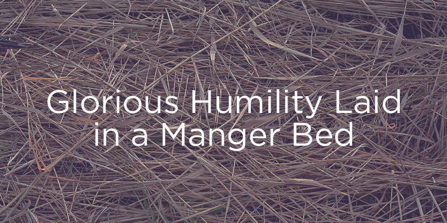 151224-glorious-humility-laid-in-a-manger.png