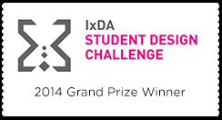 2014 IxDA Student Design Challenge Grand Prize