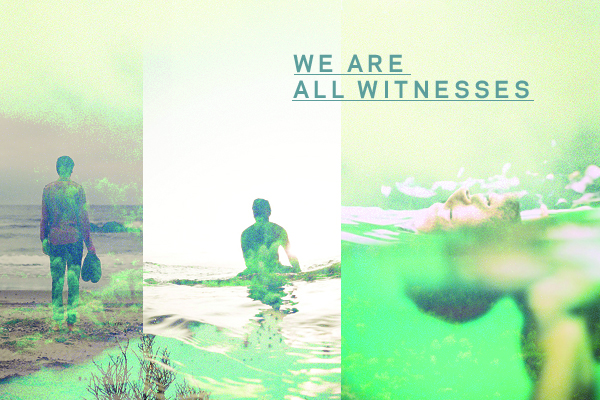 weareallwitnesses