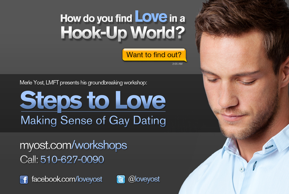 Steps to Love, Making Sense of Gay Dating Workshop