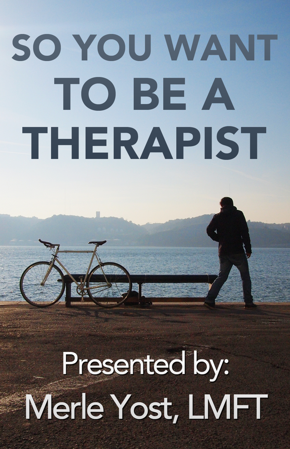 So You Want to be a Therapist Online Workshop Poster