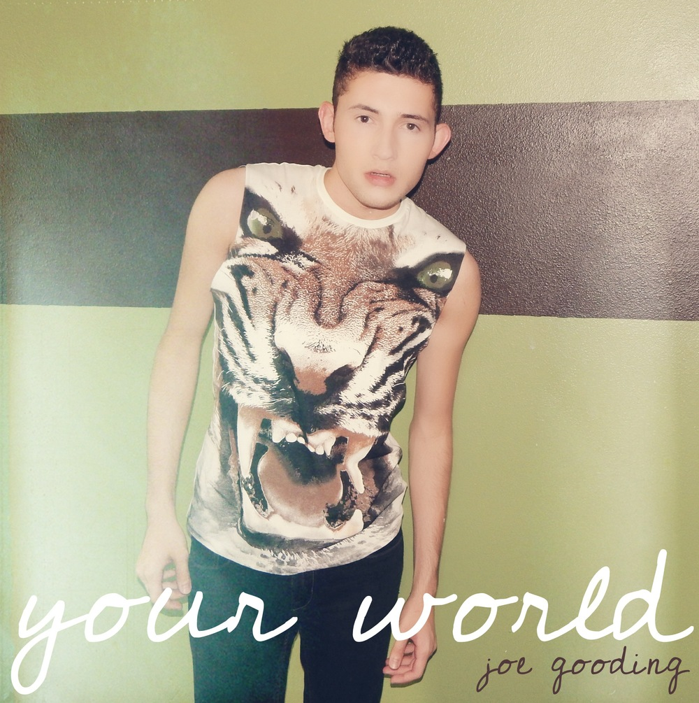 Your World - Joe Gooding.jpg