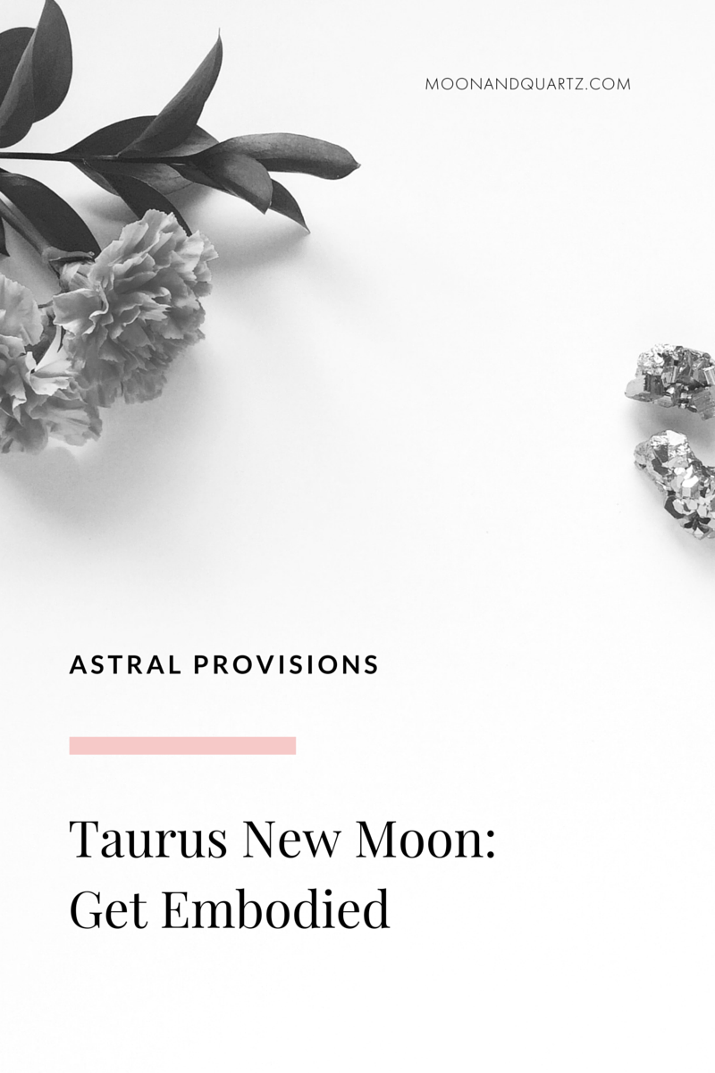 The Taurus New Moon is exact at 12:39pm PDT on Friday, May 6th, providing an opportunity to renew our commitment to our values and nurturing the physical form. Click through for  seven ways to work with tomorrow's powerful energy, and download  The Moon Guides for the Taurus New Moon   and find out how your sign can most effectively focus your efforts!