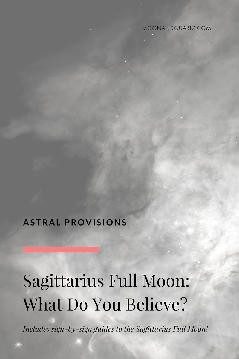 SAGITTARIUS FULL MOON: WHAT DO YOU BELIEVE // The Sagittarius Full Moon is live on Saturday, May 21st: how will you use the energy? Click through to read more and download your free guide to creating a powerful Full Moon release ritual!