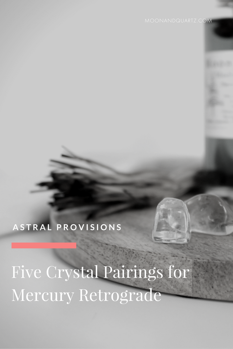 FIVE CRYSTAL PAIRINGS FOR MERCURY RETROGRADE | Vanessa Kunderman of @RogueWoodSupply has five crystal pairing recommendations to transform your Mercury retrograde. Click through for all the details!