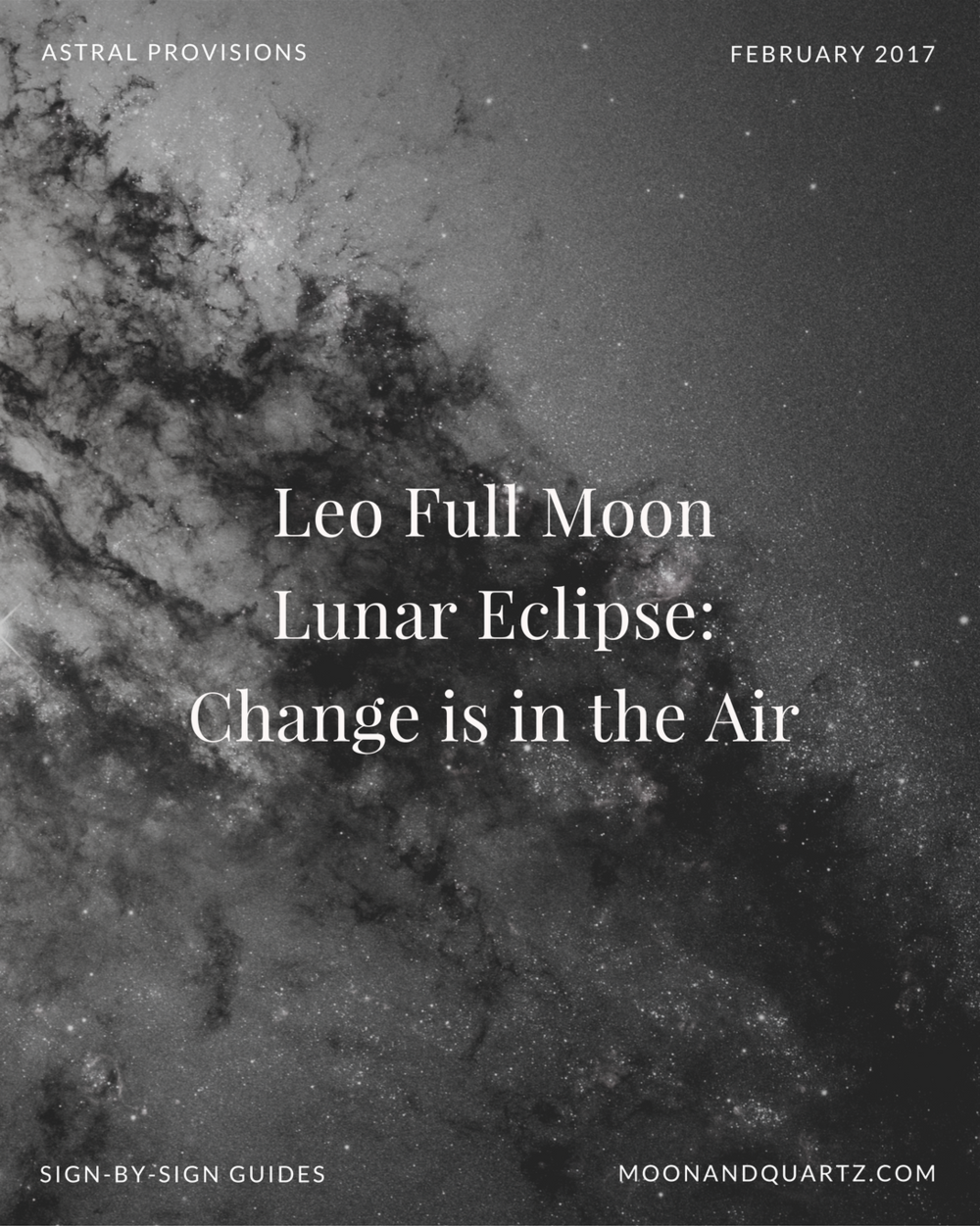 The Leo Full Moon is exact at 4:33pm Pacific on Friday, heightened by the magnifying energies of the Lunar Eclipse (which will be visible from the East Coast of the United States for the duration of the event). In sum? This one's a Big. Deal. Read on for all the details, plus sign-by-sign downloadable guides to maximizing the potential of this potent energy.