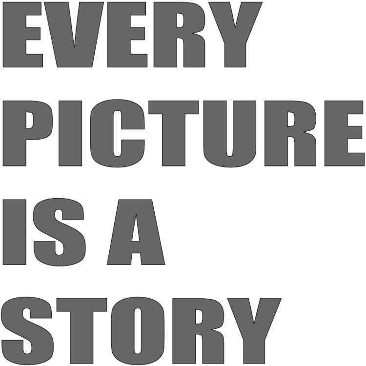 Every Picture is a Story