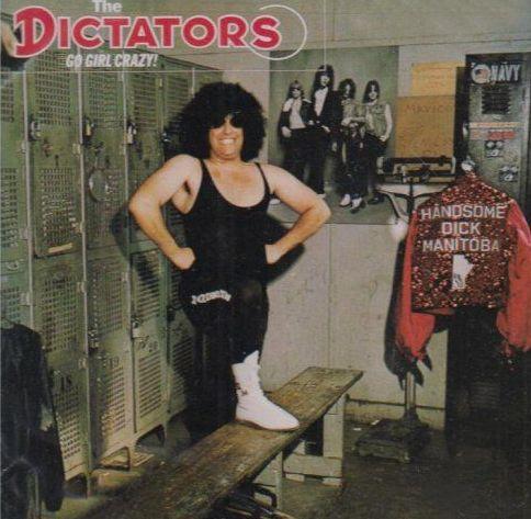 The Dictators - The Dictators Go Girl Crazy1975Lead Guitar, Vocals