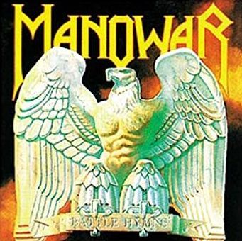 Manowar  - Battle Hymns1982Guitars, KeyboardsWords and Music by ManowarProduced for Manowar by Ross the Boss and Joey DeMaio
