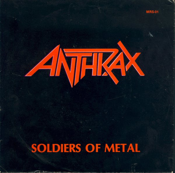 Anthrax  - Soldiers of Metal / Howling Furies1983Producer