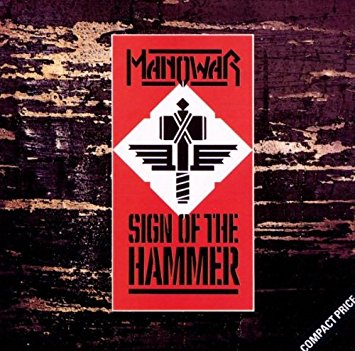 Manowar  - Sign of the Hammer1984Guitars, Keyboards