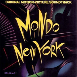 Mondo New York Soundtrack - Various Artists1987Lead Guitar, Manitoba's Wild Kingdom -