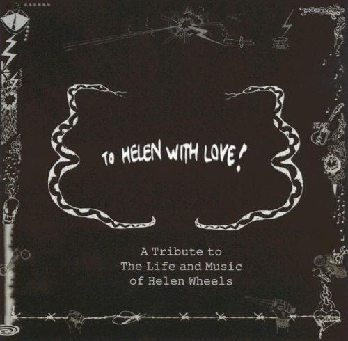 To Helen With Love!: - A Tribute to the Life and Music of Helen Wheels 2001