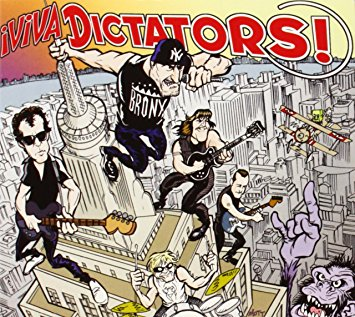 The Dictators - ¡Viva Dictators!2005Guitar, Vocals