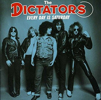 The Dictators - Everyday is Saturday2007 (previously unissued demos and rare tracks)Lead Guitar, Vocals