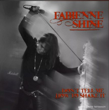 Fabienne Shine - Don't Tell Me How to Shake It2018Guitar on