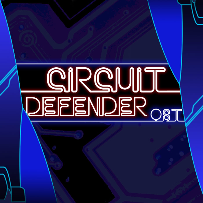 Circuit Defender OST