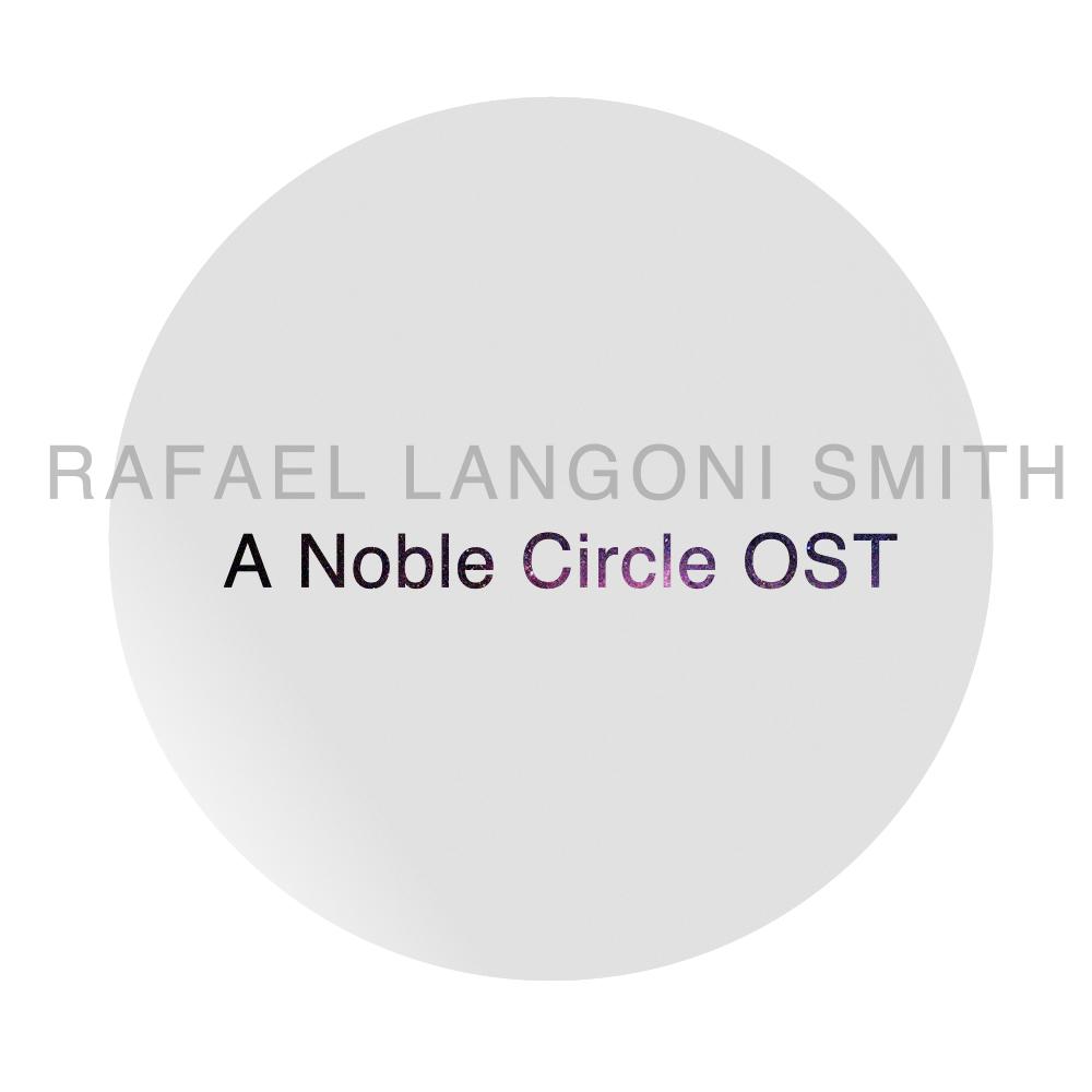 A Noble Circle OST