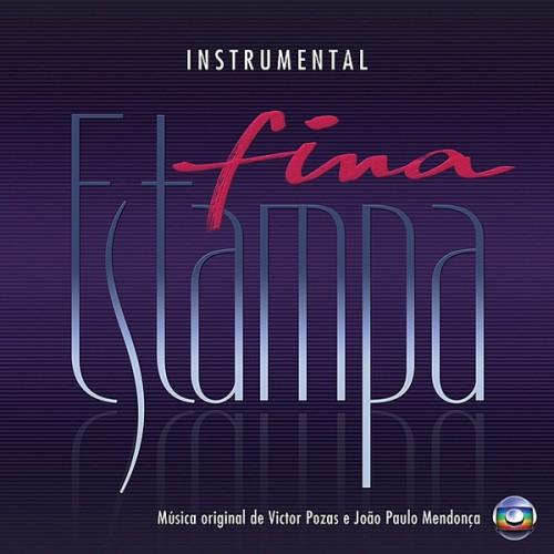 Fina Estampa (2011-2012), produzida por Victor Pozas e João Paulo Mendonça: orquestração, piano e arranjos.