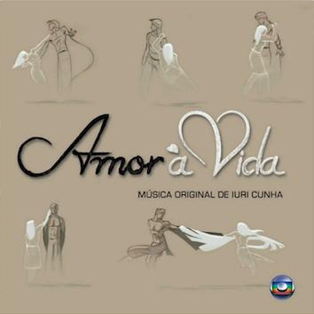Amor à Vida (2013-14), produzida por Iuri Cunha: orquestrações, arranjos e piano.