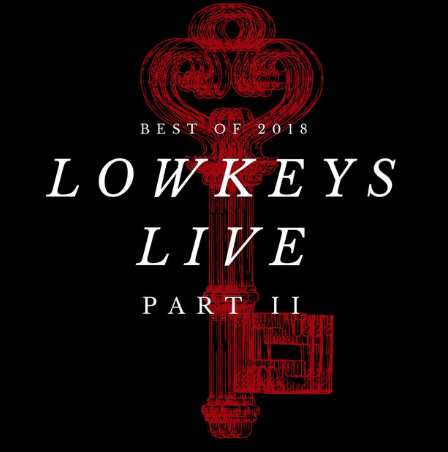 LowKeys Live Part 2: Best of 2018 - EP, Part 2 of our first Live Album